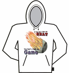 If You Can't Take The Heat (Baseball) Hoodie
