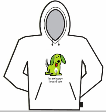Im So Happy I Could Pee Hoodie<!-- Click to Enlarge-->