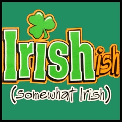 Irish-Ish Funny Men's T-Shirt