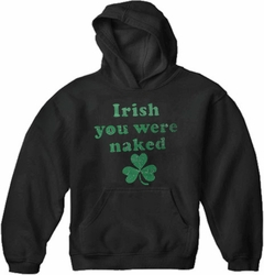 Irish You Were Naked (Dark Green Print) Adult Hoodie