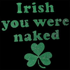 Irish You Were Naked (Dark Green Print) Men's T-Shirt