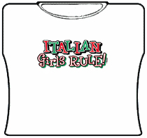 Italian Girls Rule Girls T-Shirt