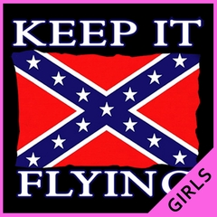 Keep It Flying Confederate Flag Girls T-shirt