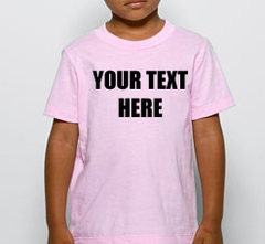 Kids Custom Saying T-Shirt (Pink)