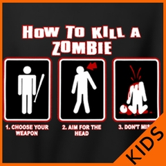 Kids How To Kill A Zombie T-Shirt