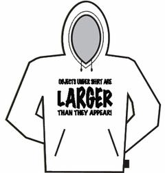 Larger Than They Appear Hoodie