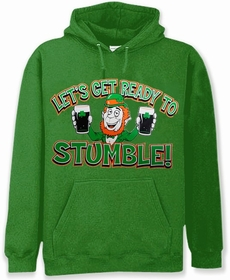 """Let's Get Ready To Stumble!"" Irish Hoodie"