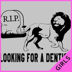 Looking for a Dentist Ladies T-shirt