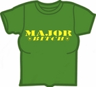 Major Bitch Girls T-Shirt