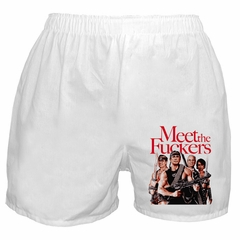Meet The Fuckers Boxers Shorts