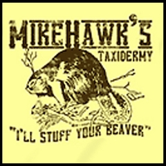 Mike Hawk's Taxidermy T-Shirt