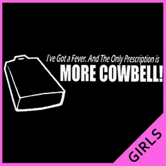 More Cowbell Girls T-Shirt