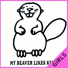 My Beaver Likes Kisses Girls T-Shirt