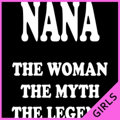 Nana The Woman The Myth The Legend Ladies T-shirt