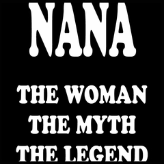 Nana The Woman The Myth The Legend Mens T-shirt