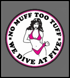 No Muff Too Tuff T-Shirt