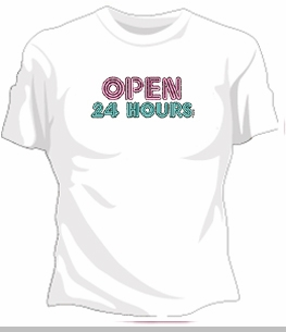 Open 24 Hours Girls T-Shirt<!-- Click to Enlarge-->