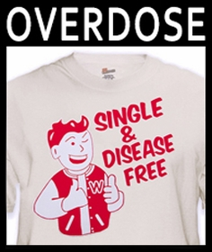 Overdose Clothing :: Funny and Offensive Tees