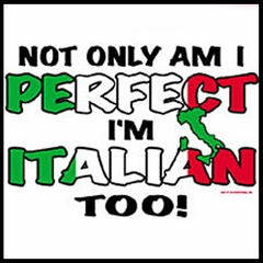 Perfect And Italian T-Shirt