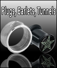 Plugs, Earlets & Flesh Tunnels