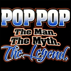 Pop Pop The Man The Myth The Legend Mens T-shirt