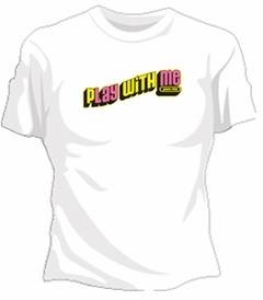 "Porn Star ""Play With Me"" Girls T-Shirt"