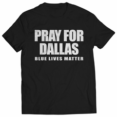 Pray For Dallas - Blue Lives Matter Mens T-shirt