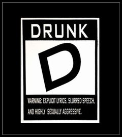 Rated D- Drunk T-Shirt