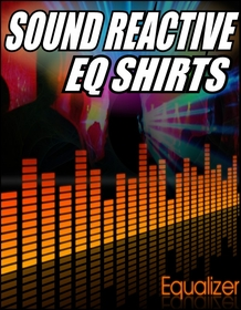 Raver Sound Reactive EQ Shirts & More