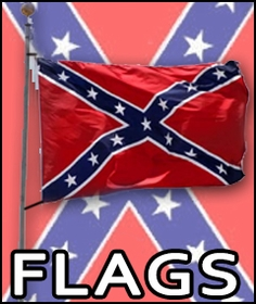 Rebel Flags and Confederate Flags and Merchandise