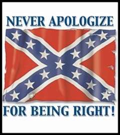 Rebel & Redneck Tees - Never Apologize For Being Right T-Shirt