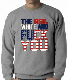 Red, White & F*ck You Adult Crewneck