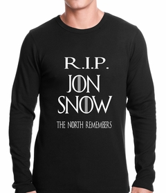 RIP Jon Snow - The North Remembers Thermal Shirt