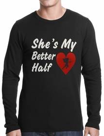 She's My Better Half Thermal Shirt