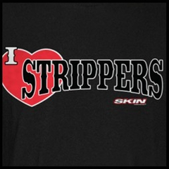 Skin Industries Strippers Mens T-shirt