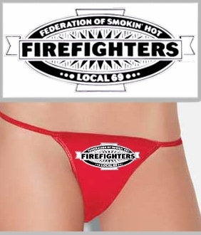 Smokin Hot Firefighters Thong<!-- Click to Enlarge-->