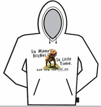 So Many Bitches Hoodie<!-- Click to Enlarge-->