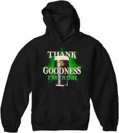 St. Patrick's Day Sweatshirt - Thank Goodness I'm Irish Hoodie