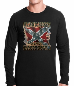 Stand, Fight and Never Back Down Confederate Rebel Flag Thermal Shirt