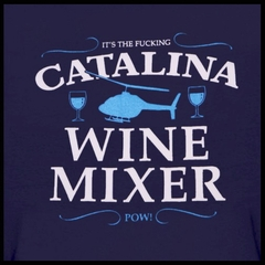 Step Brothers Movie Tee - The Catalina Fuc*ing Wine Mixer T-Shirt