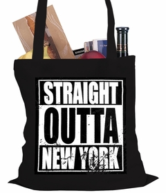 Straight Outta New York Tote Bag