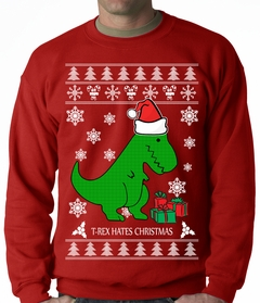 T-Rex Hates Christmas - Ugly Christmas Sweater Adult Crewneck Sweatshirt