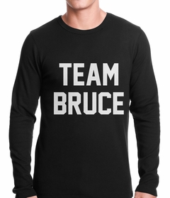 Team Bruce Thermal Shirt