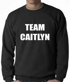 Team Caitlyn Jenner Adult Crewneck