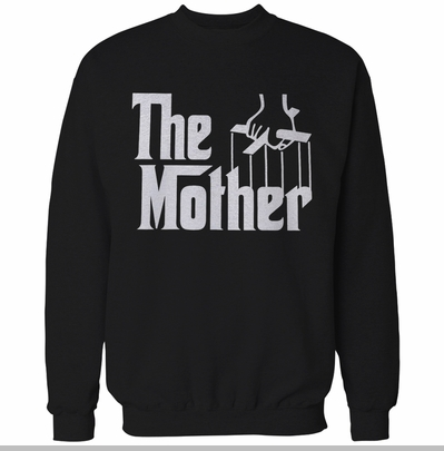 The Mother Funny Adult Crewneck<!-- Click to Enlarge-->