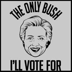 The Only Bush I'm Voting For Mens T-shirt