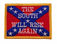 The South Will Rise Again Confederate Flag Patch