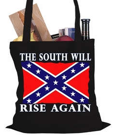 The South Will Rise Again Confederate Flag Tote Bag