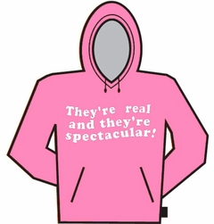 They're Real Hoodie