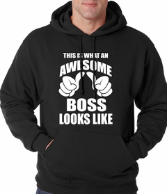 This Is What An Awesome Boss Looks Like Adult Hoodie